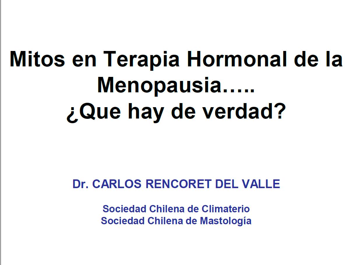 Mitos en Terapia Hormonal de la Menopausia….. ¿Que hay de verdad?
